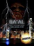Ba'al: The Storm God (Unrated)