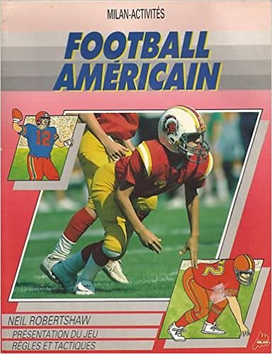 Football Americain 9782867262999 Amazon Com Books