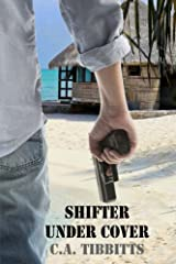Shifter Under Cover (Pepper Valley Shifters) (Volume 3) Paperback