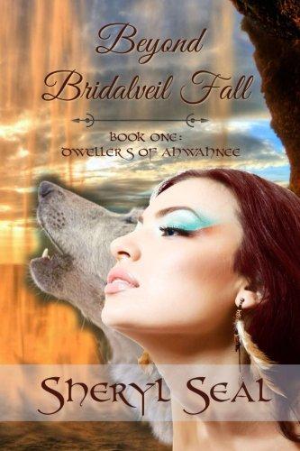 Download Beyond Bridalveil Fall (Dwellers of Ahwahnee, Book 1) pdf