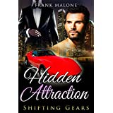 Hidden Attraction (Shifting Gears Book 1)
