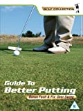 Golf - Guide To Better Putting