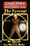 The Star Trek: Deep Space Nine: The Ferengi Rules of Acquisition