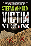 Victim Without a Face (Fabian Risk)