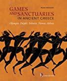 img - for Games and Sanctuaries in Ancient Greece book / textbook / text book