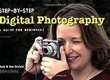 Step-by-Step Digital Photography, Sue Drafahl and Jack Drafahl, 1584281413