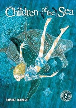 Children of the Sea, Vol. 2 by [Igarashi, Daisuke]