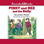 Pinky and Rex and the Bully | James Howe