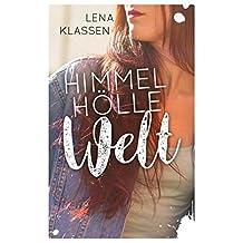 Himmel Hölle Welt (German Edition)