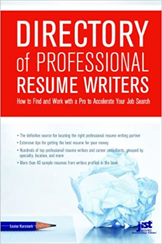 directory of professional resume writers how to find and work with a pro to accelerate your job search louise kursmark 9781593575199 amazoncom books - Professional Resume Writers