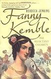 Fanny Kemble, Rebecca Jenkins, 0743403991