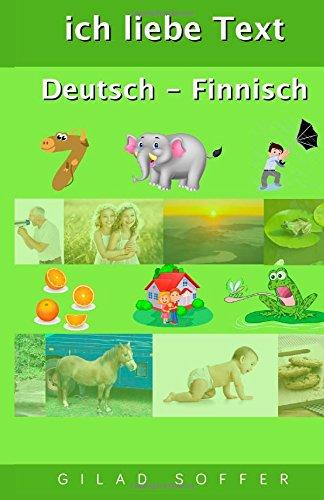 ich liebe Text Deutsch - Finnisch