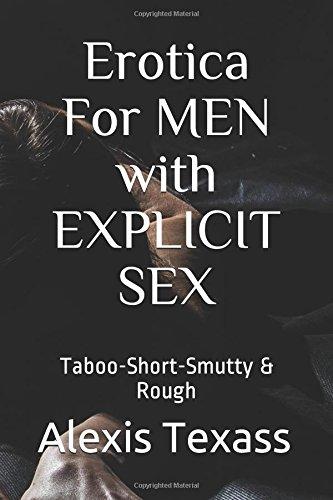 Erotica For MEN with EXPLICIT SEX