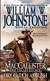 MacCallister the Eagles Legacy Dry Gulch Ambush, William W. Johnstone and J. A. Johnstone, 0786024828