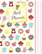"""Meal Planner: Weekly Menu Planner with Grocery List [ Softback * Large (8"""" x 10"""") * 52 Spacious Records & more * Cupcakes & Candy ]"""