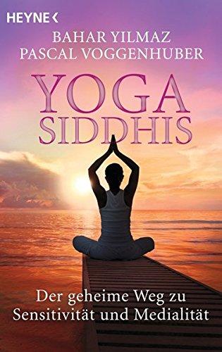 Yoga-Siddhis-Der-geheime-Weg-zu-Sensitivität-und-Medialität