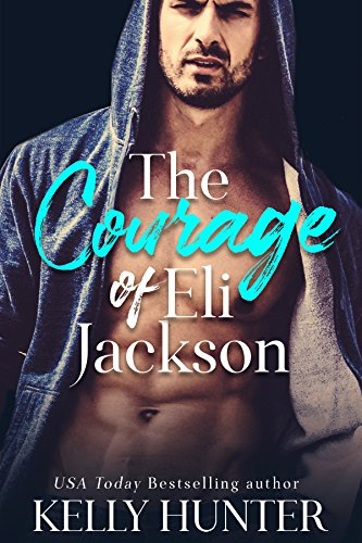 (The Courage of Eli Jackson (The Jackson Brothers Book 1))