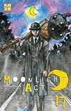 Moonlight Act, Tome 17 : by Kazuhiro Fujita (2016-03-16)