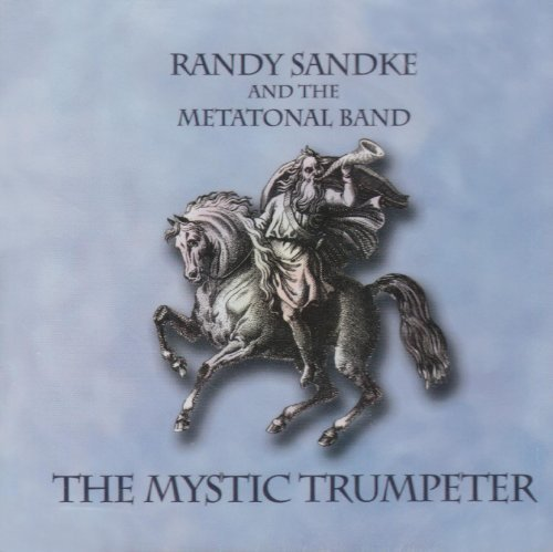 The Mystic Trumpeter by Randy Sandke (2005 Trumpeter)