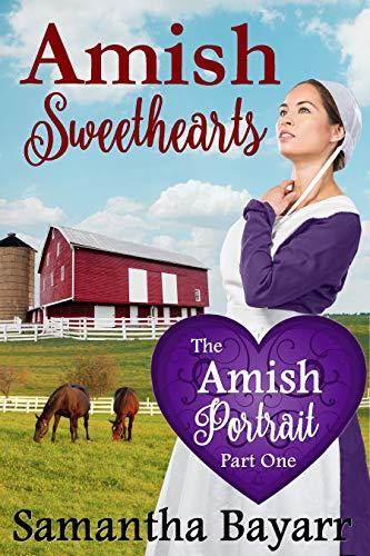 The Amish Portrait (Amish Sweethearts Book 1)