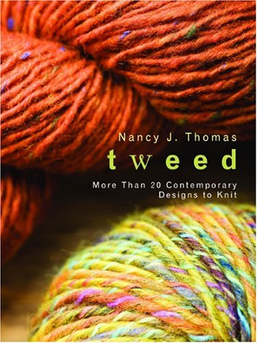 (Tweed: More Than 20 Contemporary Designs to Knit)