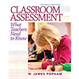 Classroom Assessment: What Teachers Need to Know (7th Edition)
