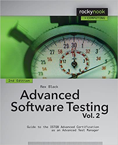 Advanced Software Testing - Vol. 2, 2nd Edition: Guide To The Istqb Advanced Certification As An Advanced Test Manager por Rex Black epub