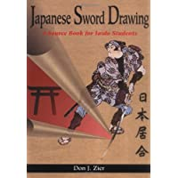 Japanese Sword Drawing: A Source Book for Iaido