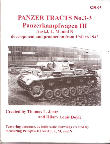 Read Online Panzerkampfwagen III Ausf. J, L, M, und N development and production from 1941 to 1943 (Panzer Tract pdf epub