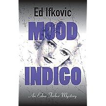 Mood Indigo (Edna Ferber Mysteries Book 9)