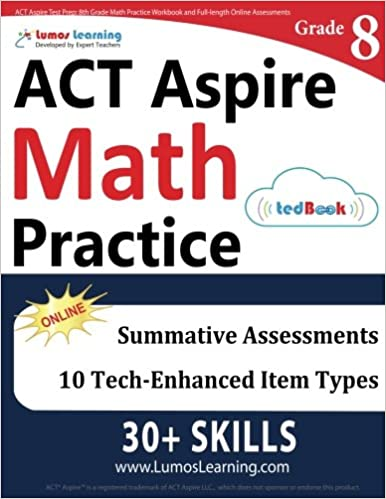 ACT Aspire Test Prep: 8th Grade Math Practice Workbook and Full-length Online Assessments: ACT Aspire Study Guide