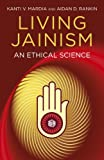 Living Jainism: An Ethical Science