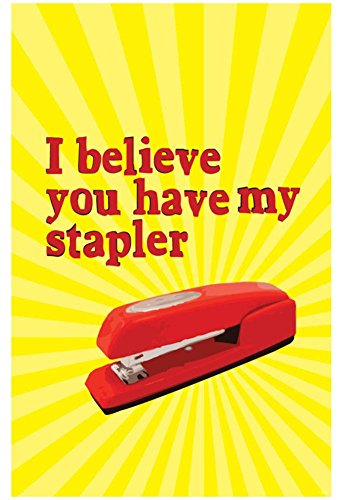 Office Space Movie I Believe You Have My Stapler Poster Print with Hanger