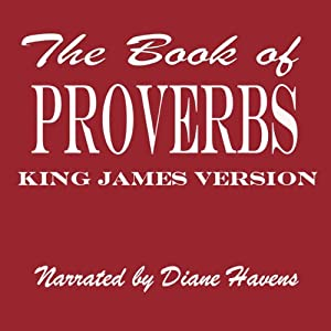 The Book of Proverbs, KJV Audiobook