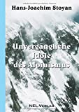 Book cover image for Unvergängliche Idole des Alpinismus (German Edition)