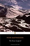 The Snow Leopard, Peter Matthiessen, 0143105515