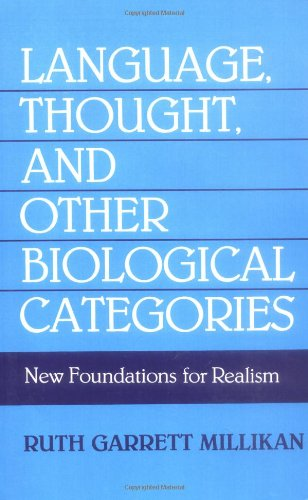 Language, Thought, and Other Biological Categories: New Foundations for Realism by The MIT Press