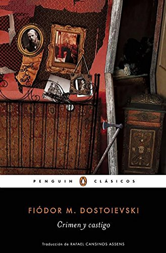 Crimen y castigo / Crime and Punishment (Penguin Clasicos / Penguin Classics) (Spanish Edition)