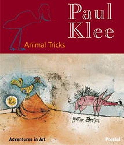 Paul Klee: Animal Tricks (Adventures in Art)