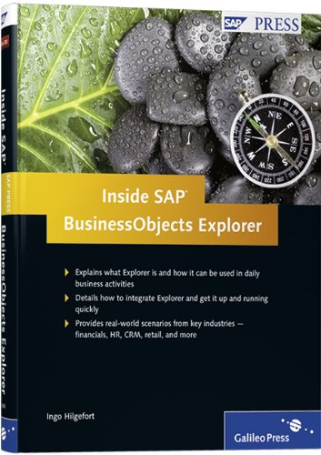 Inside SAP BusinessObjects Explorer: A complete guide to understanding and deploying SAP BusinessObjects Explorer effect