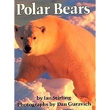 Polar Bears by Ian Stirling (1999-01-15)
