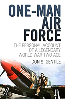 One Man Air Force by [Gentile, Don S.]