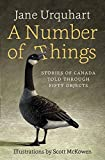 A Number of Things: Stories of Canada Told Through Fifty Objects