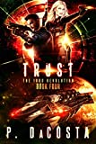 Trust (The 1000 Revolution Book 4)