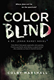 Color Blind (A Dr. Jenna Ramey Novel Book 1)