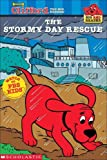 The Stormy Day Rescue, Kimberly Weinberger and Norman Bridwell, 0613331060