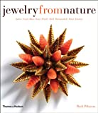 img - for Jewelry from Nature: Amber, Coral, Horn, Ivory, Pearls, Shell, Tortoiseshell, Wood, Exotica book / textbook / text book