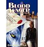 download ebook [  blood wager: blood destiny #1  ] by suttle, connie (author) jun-20-2012 [ paperback ] pdf epub