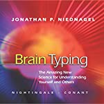Brain Typing: The Amazing New Science for Understanding Yourself and Others | Jonathan P. Niednagel