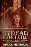img - for The Dead Follow: True Stories of Spirit Encounters book / textbook / text book